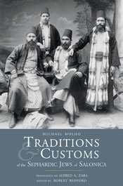 Traditions and Customs of the Sephardic Jews of Salonica